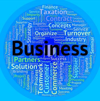 Business Word Indicates Corporate Corporation And Trade
