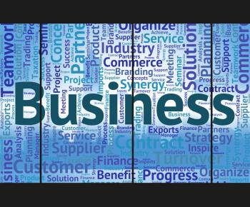 Business Word Shows Commerce Words And Corporation