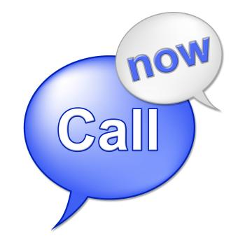 Call Now Sign Indicates At This Time And Communicate