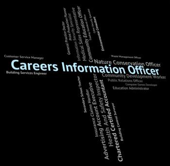 Careers Information Officer Indicates Officials Vocations And Pr