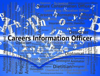 Careers Information Officer Means Vocations Hiring And Advisor
