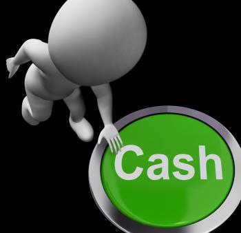 Cash Button Means Money Finances And Wealth