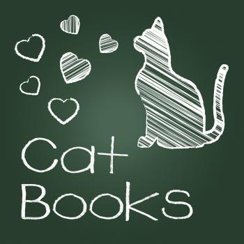 Cat Books Means Pets Cats And Felines