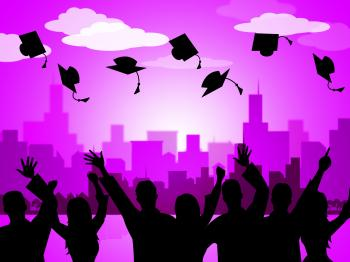 Celebrate Graduation Indicates Party School And Develop