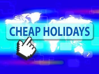Cheap Holidays Indicates Savings Vacational And Vacation