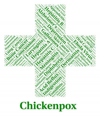 Chickenpox Illness Represents Poor Health And Affliction