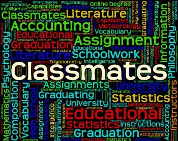Classmates Word Shows Words Schoolmate And Schoolmates