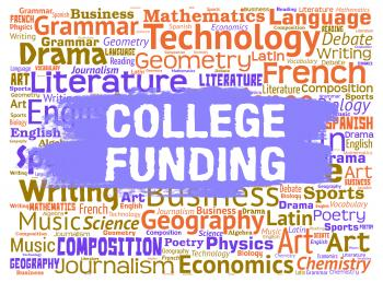 College Funding Represents Finance Fundraising And Educated
