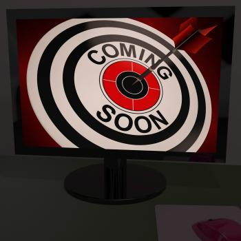 Coming Soon On Monitor Shows Arriving Promotions