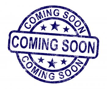 Coming Soon Stamp Showing New Product Arrival Announcement
