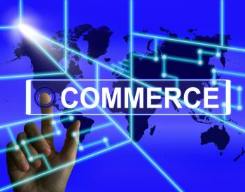 Commerce Screen Shows Worldwide Commercial and Financial Business