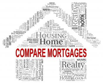 Compare Mortgages Shows Home Loan And Buy