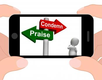 Condemn Praise Signpost Displays Appreciate or Blame