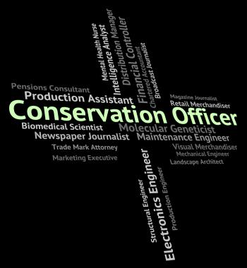 Conservation Officer Means Go Green And Administrators