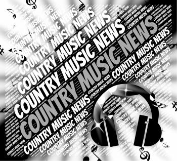 Country Music News Means Sound Tracks And Article