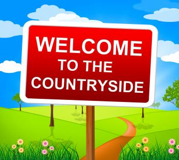 Countryside Welcome Means Greetings Landscape And Greeting