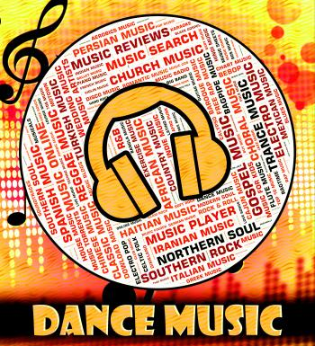 Dance Music Indicates Sound Track And Acoustic