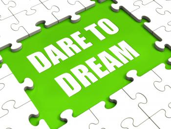 Dare To Dream Puzzle Shows Dreaming Hope And Imagination
