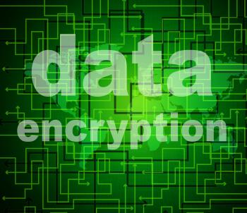 Data Encryption Indicates Protected Password And Cipher