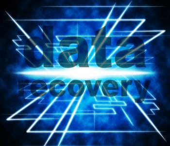 Data Recovery Represents Recapture Information And Retrieve