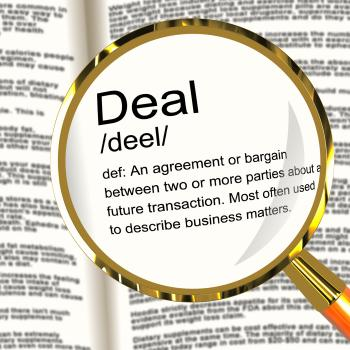 Deal Definition Magnifier Showing Agreement Bargain Or Partnership