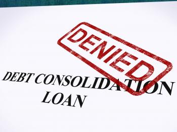 Debt Consolidation Loan Denied Stamp Shows Consolidated Loans Refused
