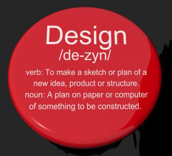 Design Definition Button Showing Sketch Plan Artwork Or Graphic