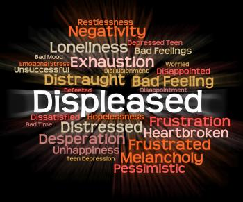 Displeased Word Means Put Out And Aggravate