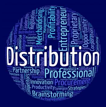 Distribution Word Means Distribute Logistics And Text