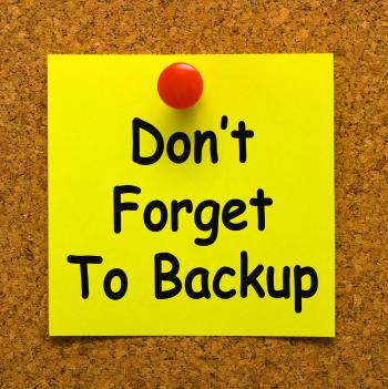 Dont Forget To Backup Note Means Back Up Data