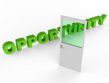 Door Opportunity Means Doorway Doorframe And Possibility