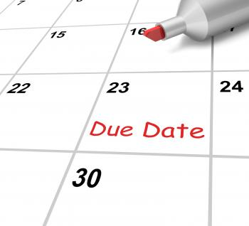Due Date Calendar Means Submission Time Frame