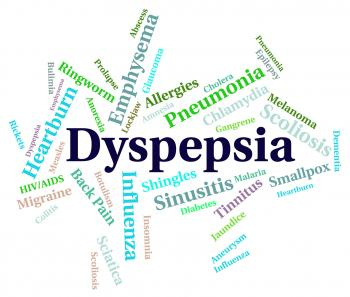 Dyspepsia Word Indicates Ill Health And Acidosis