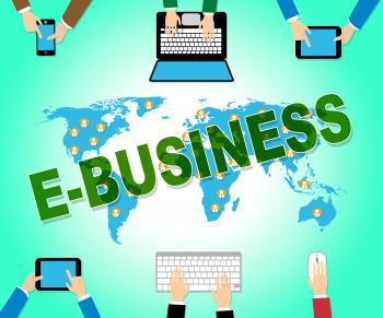 Ebusiness Online Indicates Web Site And Commercial