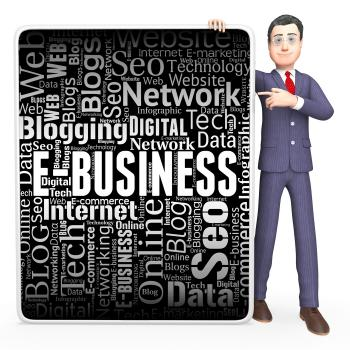 Ebusiness Sign Indicates Corporate Signs And Website