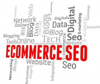Ecommerce Seo Means Online Business And E-Commerce