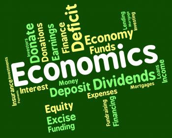 Economics Word Shows Finance Fiscal And Economical