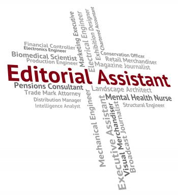 Editorial Assistant Represents Subordinate Helper And Deputy