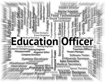 Education Officer Means Occupation Occupations And Educated