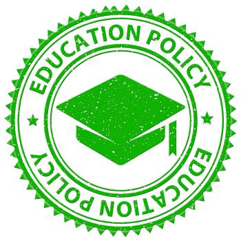 Education Policy Shows Stamped Schooling And Procedure