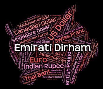 Emirati Dirham Represents United Arab Emirates And Currencies