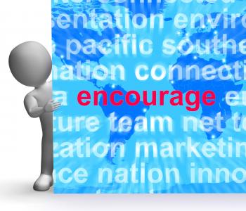 Encourage Word Cloud Sign Shows Promote Boost Encouraged