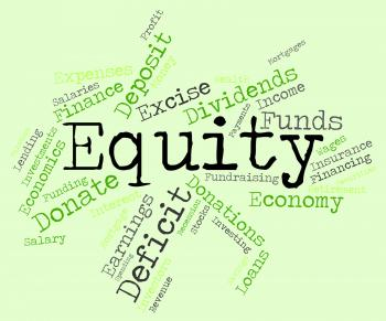 Equity Word Shows Text Riches And Assets