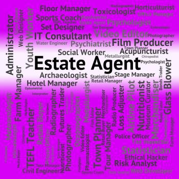 Estate Agent Represents Word Jobs And Work