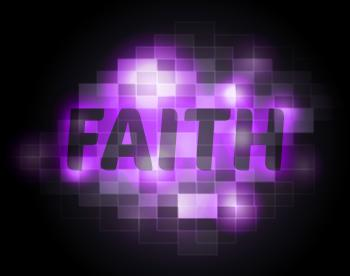 Faith Word Indicates Believing Faithful And Believe