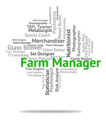 Farm Manager Means Farmed Supervisor And Employee