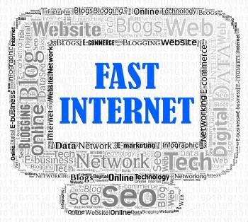 Fast Internet Indicates High Speed And Computers