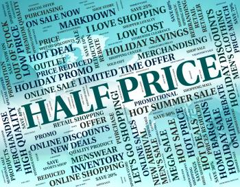 Fifty Percent Off Shows Half Price And Savings