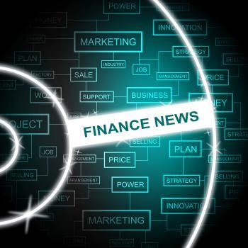 Finance News Represents Words Headlines And Finances