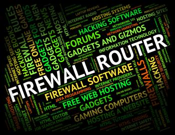 Firewall Router Represents Word Protect And Routing